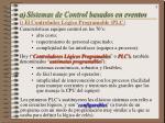 a) Sistemas de Control basados en eventos