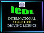 INTERNATIONAL COMPUTER DRIVING LICENcE