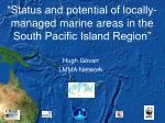 """""""Status and potential of locally-managed marine areas in the South Pacific Island Region"""""""
