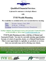 Qualified Financial Services is pleased to announce a strategic alliance  with TVH Wealth Planning