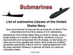 List of submarine classes of the United States Navy