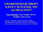 IZKORENINJENJE IBR/IPV in BVD V SLOVENIJI: MIT ALI REALNOST?