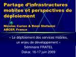 «Le déploiement des services mobiles, un enjeu de développement» Séminaire FRATEL