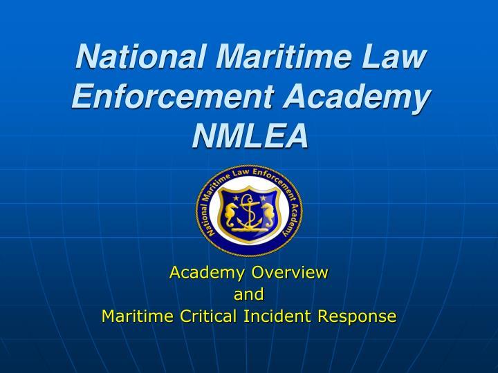 national maritime law enforcement academy nmlea n.