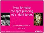 CSM Media Research Feb. 2010