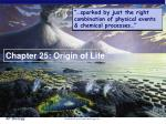 Chapter 25: Origin of Life