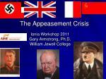 The Appeasement Crisis