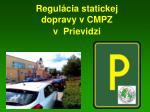 Regulácia statickej dopravy vCMPZ v  Prievidzi