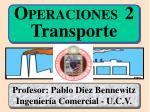 O PERACIONES 2 Transporte