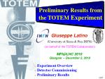 Preliminary Results from the TOTEM Experiment