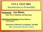 UCLA STAT 100A Introduction to Probability