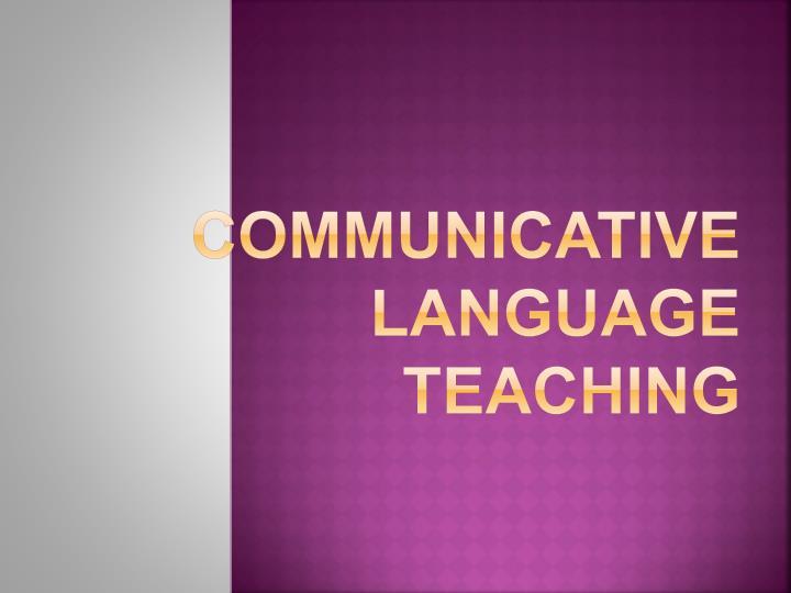 communicative language teaching n.