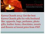 Karwa Chauth 2014 for Karwa Chauth Gifts for Wife & Husband