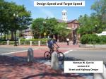 Design Speed and Target Speed