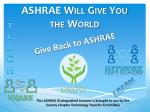 ASHRAE Will Give You the World