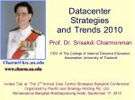 Datacenter  Strategies  and Trends 2010