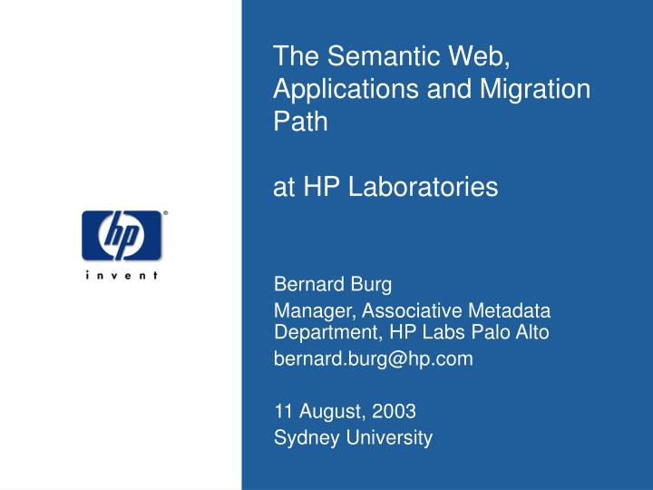 the semantic web applications and migration path at hp laboratories n.