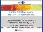 ESPON 2013 Programme Info Day 11 September 2013
