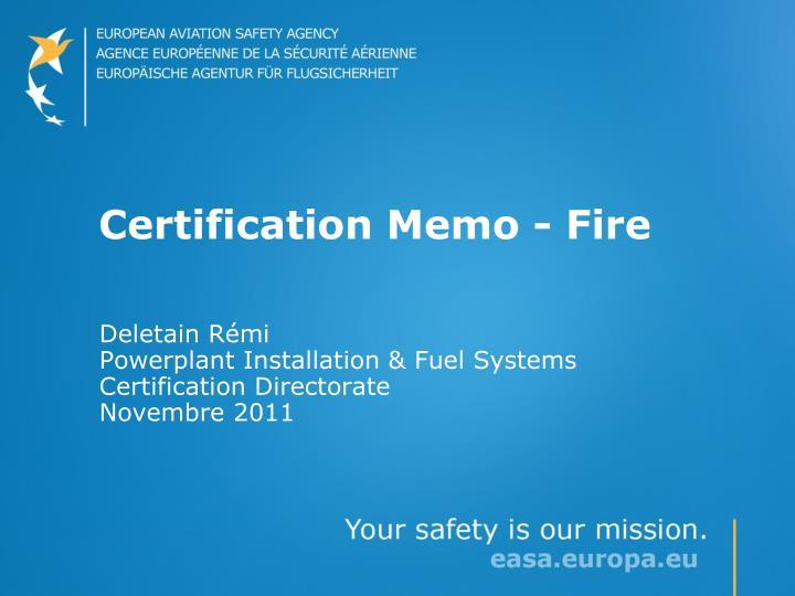 certification memo fire n.