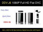 DDV-J6 1080P Full HD Flat DVC
