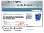 Creating Killer Content For Social Media Domination