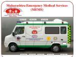 Maharashtra Emergency Medical Services (MEMS)