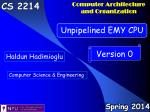 Outline Introduction Version 0 EMY CPU : Unpipelined EMY CPU