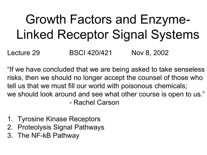growth factors and enzyme linked receptor signal systems n.