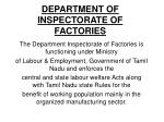 DEPARTMENT OF INSPECTORATE OF FACTORIES
