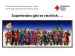 Superhelden gibt es reichlich, …