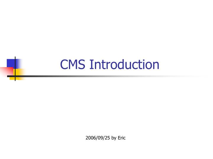 cms introduction n.