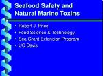 Seafood Safety and Natural Marine Toxins