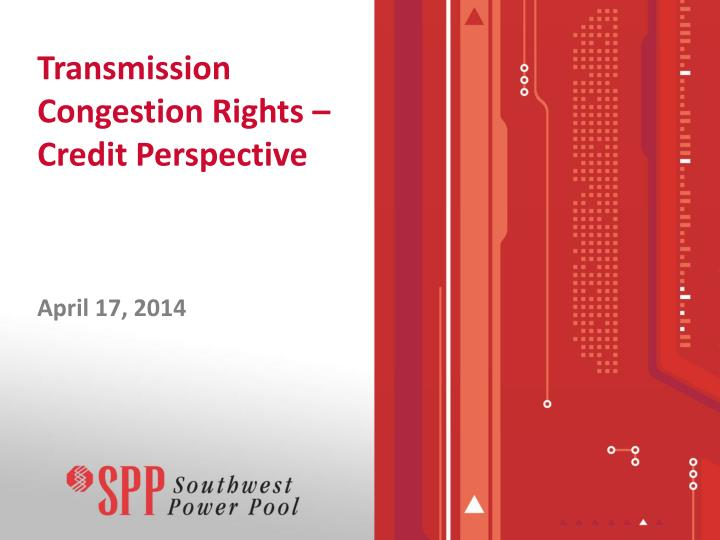 transmission congestion rights credit perspective n.