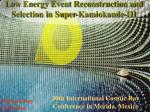 Low Energy Event Reconstruction and Selection in Super-Kamiokande-III