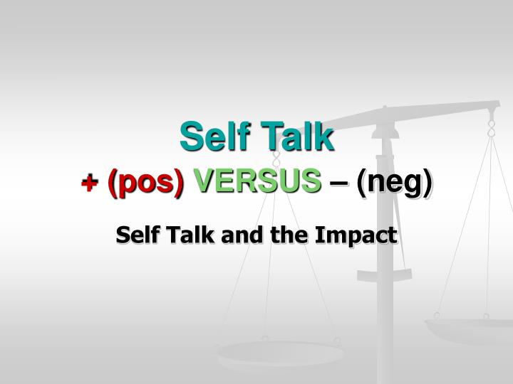 self talk pos versus neg n.
