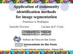 Application of community identification methods  for image segmentation