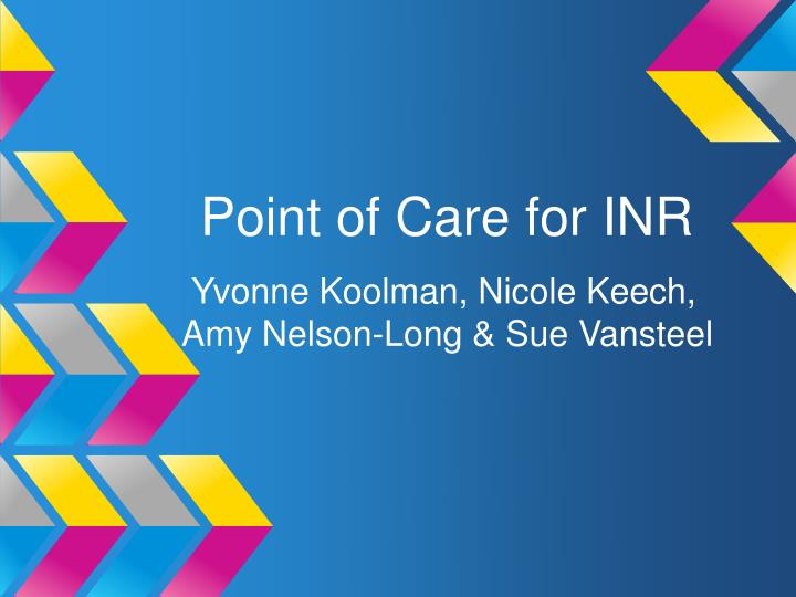 point of care for inr n.