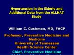 Hypertension in the Elderly and Additional Data from the ALLHAT Study