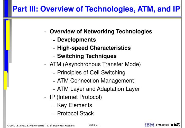 part iii overview of technologies atm and ip n.