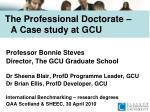 The Professional Doctorate – A Case study at GCU