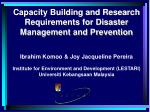 Capacity Building and Research Requirements for Disaster Management and Prevention