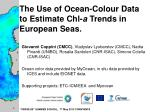 The Use of Ocean-Colour Data to Estimate Chl- a  Trends in European Seas.