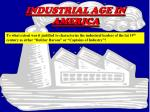 INDUSTRIAL AGE IN AMERICA