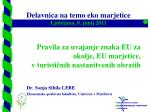 Pravila za uvajanje znaka EU za okolje, EU marjetice,  v turističnih nastanitvenih obratih