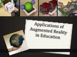 Applications of Augmented Reality in Education