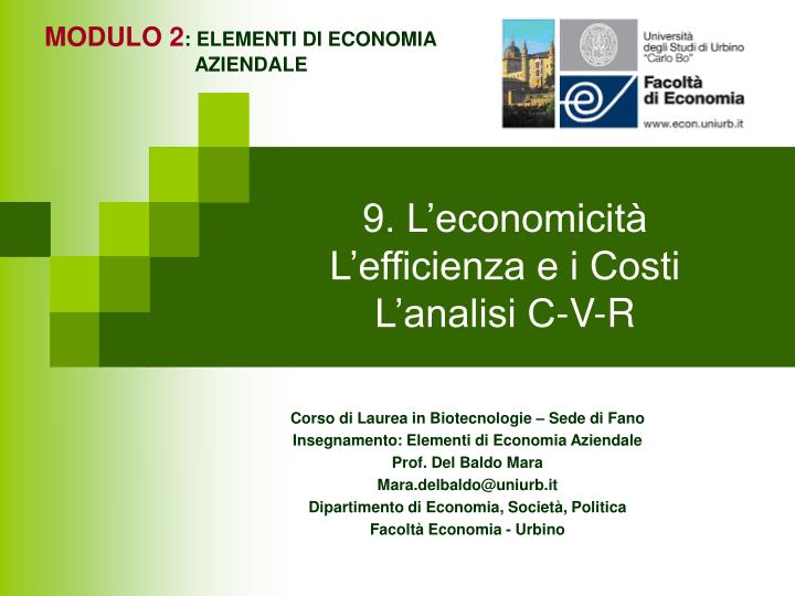 9 l economicit l efficienza e i costi l analisi c v r n.