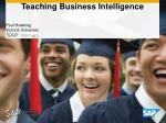 Teaching Business Intelligence