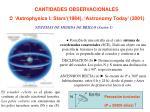 CANTIDADES OBSERVACIONALES 'Astrophysics I: Stars'(1984), 'Astronomy Today' (2001)