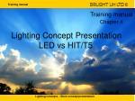 Lighting Concept Presentation LED vs HIT/T5