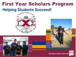 First Year Scholars Program